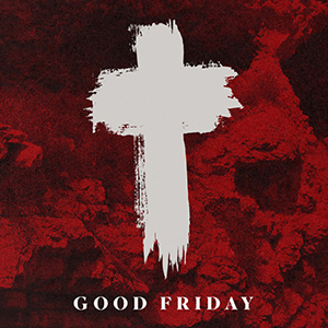 Good Friday Bethel Bible Church, Tyler, TX